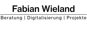 Fabian Wieland - IT-Beratung | Digitalisierung | Projekte