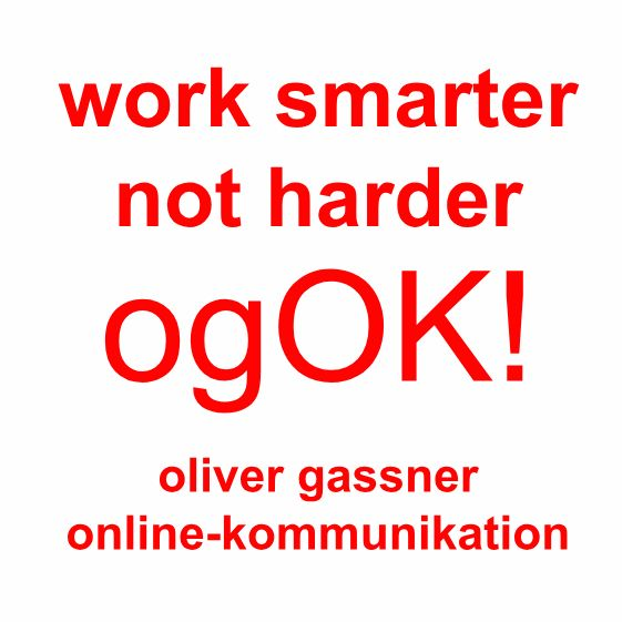 work smarter - not harder - ogOK!